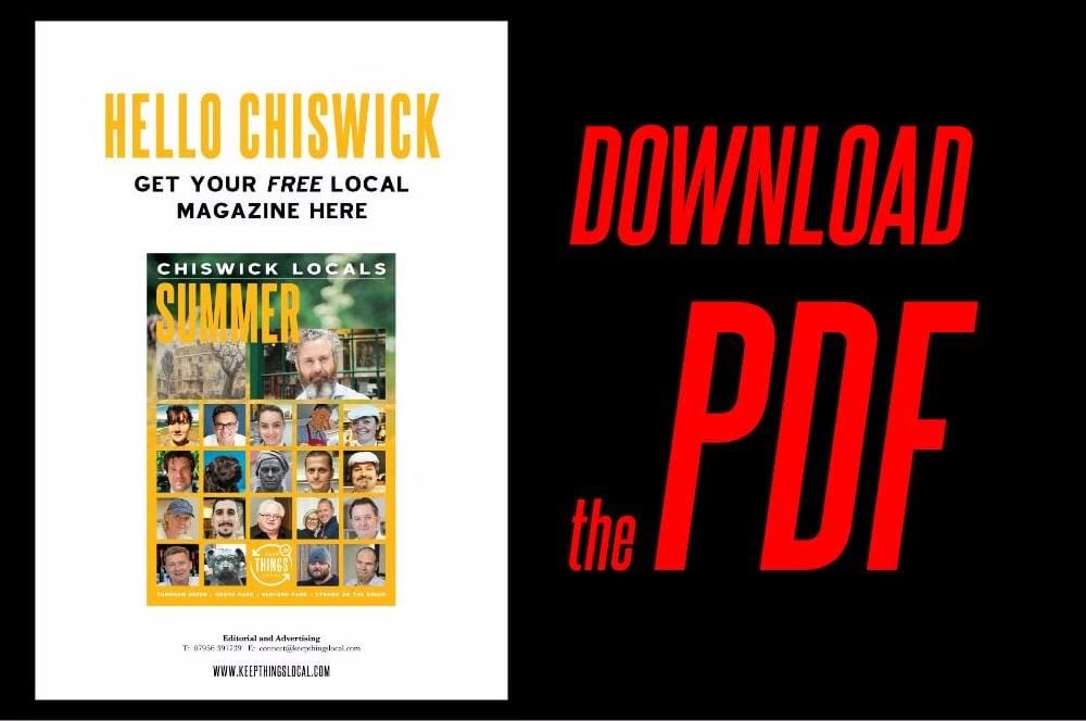 Chiswick Locals: Download and Share the Summer 2017 PDF