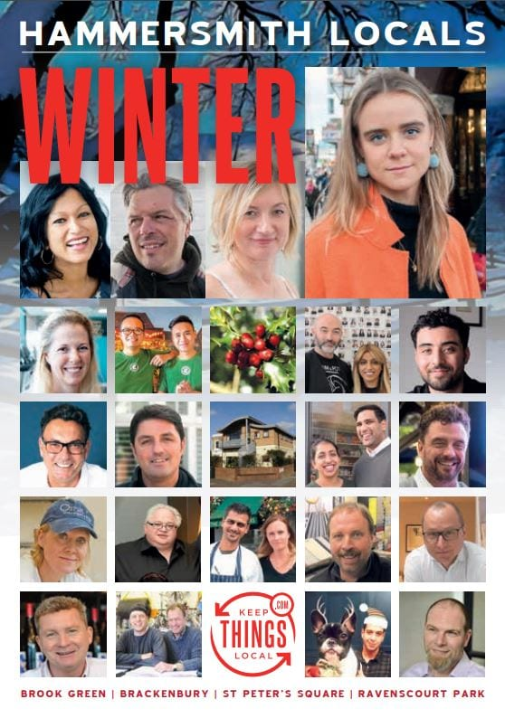 Hammersmith Locals: Download and Share the Winter 2017 PDF