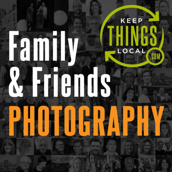 Photography-Family-and-Friends-Keep-Things-Local