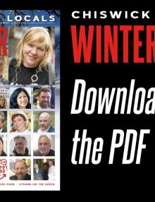 Chiswick Locals: Download and Share the Winter 2017 PDF